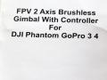 FPV-2-Axis-Gimbal-user-manual