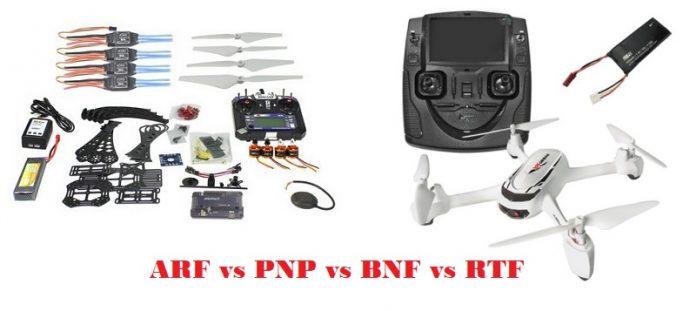 ARF vs PNP vs BNF vs RTF drones