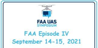Episode IV FAA UAS Symposium 2021